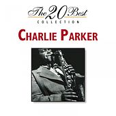 The 20 Best Collection by Charlie Parker