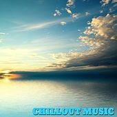 Chillout Music by Various Artists