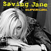 SuperGirl by Saving Jane
