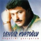 Hayatımı Yaşıyorum by Cengiz Kurtoğlu