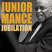 Jubilation by Junior Mance