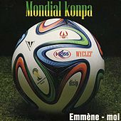 Mondial konpa (Emmène moi) by Various Artists
