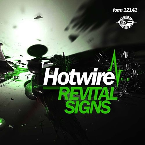 Revital Signs EP by Hotwire