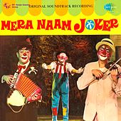 Mera Naam Joker (Original Motion Picture Soundtrack) by Various Artists