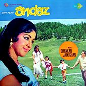 Andaz (Original Motion Picture Soundtrack) by Various Artists