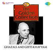 The Golden Collection Ghazals Khaiyyaam by Various Artists