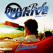 Drive Baby Drive - Songs for Summer, Vol. 2 von Various Artists