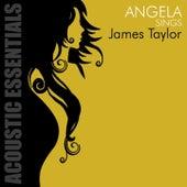 Angela Sings James Taylor by Angela