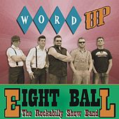 Word Up - EP (The Rockabilly Show Band) by 8Ball