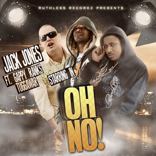 Oh No! by Jack Jones