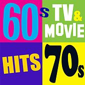 60's, 70's TV & Movie Hits (The Greatest Themes of All Time) by Various Artists