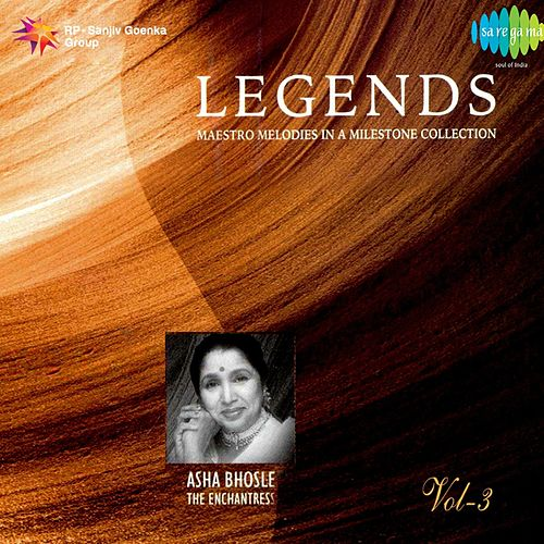 Legends: Asha Bhosle - The Enchantress, Vol. 3 by Asha Bhosle