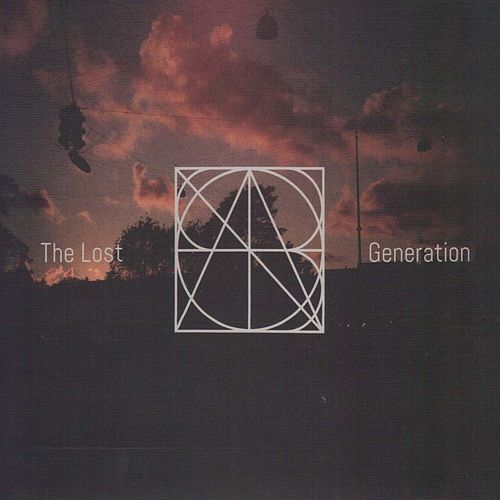 The Lost Generation by The Lost Generation