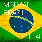 Minimal Brazil 2014 by Various Artists