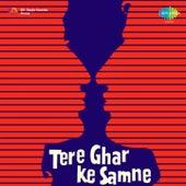 Tere Ghar Ke Samne (Original Motion Picture Soundtrack) by Various Artists