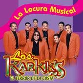 La Locura Musical by Los Karkik's