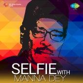 Selfie with Manna Dey by Manna Dey