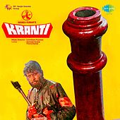 Kranti (Original Motion Picture Soundtrack) by Various Artists