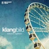 Klangbild - Selection Eighteen by Various Artists