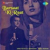 Barsaat Ki Raat (Original Motion Picture Soundtrack) by Various Artists