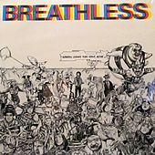 Nobody Leaves This Song Alive by Breathless