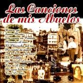 Las Canciones de Mis Abuelos by Various Artists