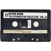 The Ultimate Pop Collection, Vol. 3 by Notre Dame