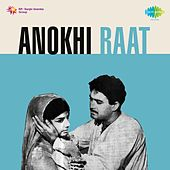 Anokhi Raat (Original Motion Picture Soundtrack) by Various Artists