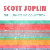 The Ultimate Collection by Scott Joplin
