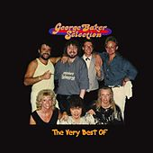 The Very Best Of by George Baker Selection