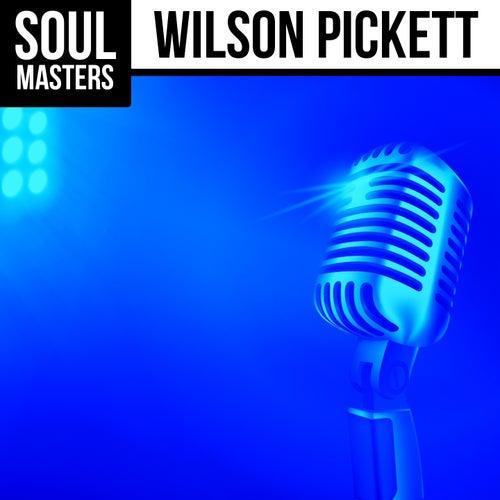 Soul Masters: Wilson Pickett by Wilson Pickett
