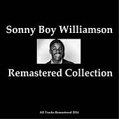 Remastered Collection (All Tracks Remastered 2014) von Sonny Boy Williamson