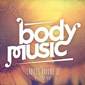 Body Music - Choices, Vol. 22 (Compiled by Jochen Pash) by Various Artists