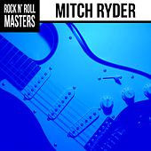Rock n'  Roll Masters: Mitch Ryder by Mitch Ryder