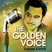 The Golden Voice by Kishore Kumar