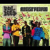 Racist People by Roll Deep