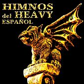 Himnos del Heavy Español by Various Artists