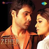 Zeher (Original Motion Picture Soundtrack) by Various Artists