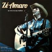 Ao Vivo no Seu Melhor by Zé Amaro
