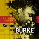 The Legend Collection: Solomon Burke by Solomon Burke