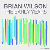 The Early Years von Brian Wilson