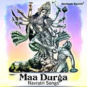 Maa Durga - Navratri Songs by Various Artists