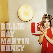 Honey by Billie Ray Martin