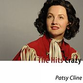 The Hits (Crazy) von Patsy Cline