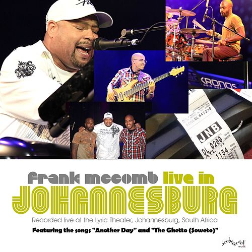 Live in Johannesburg (Recorded at the Lyric Theatre) by Frank McComb