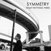 Night Rhythms 3 by Symmetry