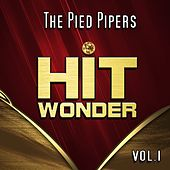 Hit Wonder: The Pied Pipers, Vol. 1 by The Pied Pipers