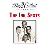 The 20 Best Collection by The Ink Spots