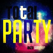 Total Party Ibiza Summer 2014 (Top 20 Charts Dance Hits) by Various Artists