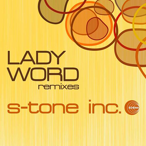 Lady Word (Remixes) by S-Tone Inc.